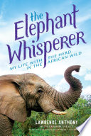 The Elephant Whisperer (Young Readers Adaptation) Book