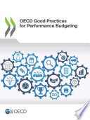 Oecd Good Practices For Performance Budgeting