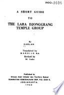A Short Guide to the Lara Djonggrang Temple Group