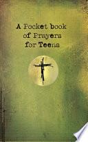 A Pocket Book of Prayers for Teens  eBook