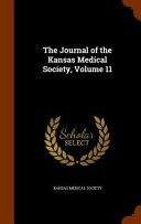 The Journal Of The Kansas Medical Society Volume 11