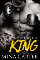In Debt to the King (Paranormal Shapeshifter Romance)