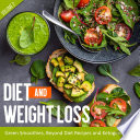 Diet And Weight Loss Volume 2 Green Smoothies Beyond Diet Recipes And Ketogenic Diet