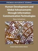 Human Development and Global Advancements Through Information Communication Technologies