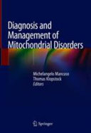 Diagnosis and Management of Mitochondrial Disorders