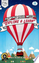 The World Travel Mystery   Explore   Learn  Prem  Edition
