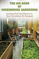 The Big Book Of Greenhouse Gardening