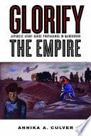 Glorify the Empire