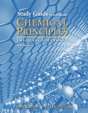 Study Guide for Chemical Principles Book