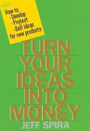 Turn Your Ideas into Money