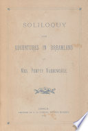 Soliloquy and Adventures in Dreamland of Mrs  Pompey Narrowsole