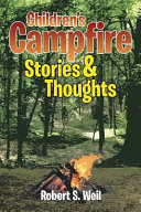 Children's Campfire Stories and Thoughts