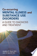 Co occurring Mental Illness and Substance Use Disorders