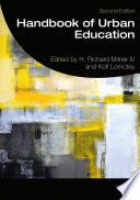Handbook of Urban Education