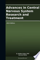 Advances in Central Nervous System Research and Treatment  2013 Edition