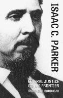 Isaac C  Parker