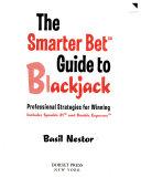 The Smarter Bet Guide to Blackjack