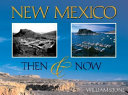 New Mexico Then   Now