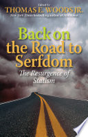 Back on the Road to Serfdom