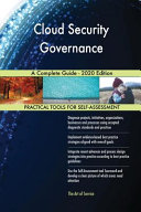 Cloud Security Governance A Complete Guide   2020 Edition