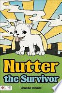 Nutter The Survivor Book