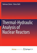 Thermal Hydraulic Analysis of Nuclear Reactors Book