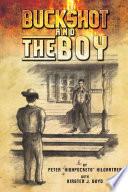 Buckshot and the Boy
