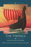 The Vikings: Facts and Fictions Pdf/ePub eBook