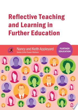 Download Reflective Teaching and Learning in Further Education Free Books - Dlebooks.net
