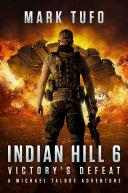Indian Hill 6: Victory's Defeat Pdf/ePub eBook
