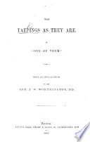 The Taepings as They Are  By    One of Them     With an Introduction by     J  W  Worthington