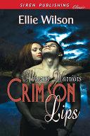 Crimson Lips Amazon Warriors