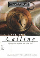 Life at Work -- Case for Calling