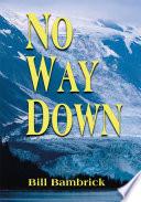 No Way Down Book