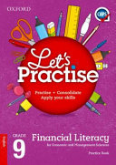 Books - Oxford Lets Practise Financial Literacy For Economic And Management Sciences Grade 9 Practice Book | ISBN 9780199046904