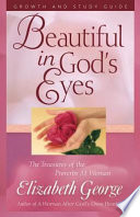 Beautiful in God s Eyes Growth and Study Guide Book