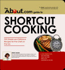The About.Com Guide To Shortcut Cooking