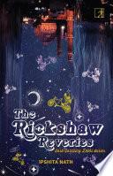 The Rickshaw Reveries