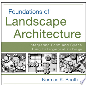 Download Foundations of Landscape Architecture Free PDF Books - Free PDF