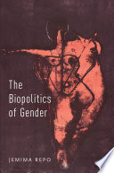 The Biopolitics of Gender