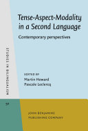 Tense Aspect Modality in a Second Language