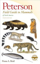 A Field Guide to Mammals of North America  North of Mexico