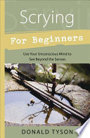 """Scrying for Beginners"" by Donald Tyson"