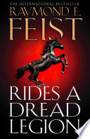 Rides A Dread Legion The Riftwar Cycle The Demonwar Saga Book 1