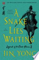 A Snake Lies Waiting