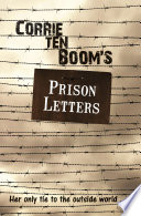 Corrie ten Boom s Prison Letters
