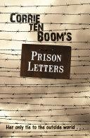 Corrie ten Boom's Prison Letters [Pdf/ePub] eBook