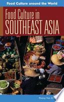 Food Culture in Southeast Asia Book