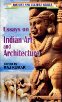 Essays on Indian Art and Architecture
