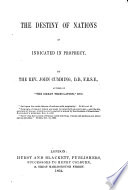 The Destiny of Nations as Indicated in Prophecy